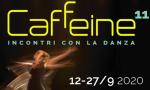 """""""Caffeine - incontri con la danza"""" arriva alla sua undicesima edizione"""