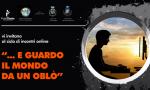 """""""E guardo il mondo da un oblò"""": un ciclo d'incontri virtuali sugli effetti della pandemia su ragazzi e adolescenti"""
