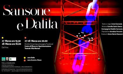 """""""Sansone e Dalila"""": un nuovo spettacolo in streaming a Villa Mariani"""